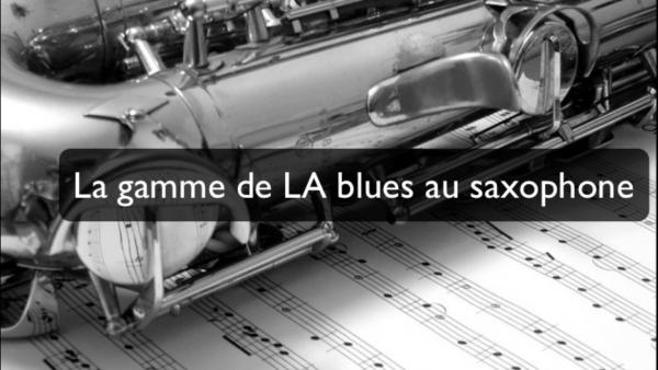 A gamme blues au saxophone